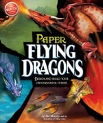 Flying Paper Dragons - Anne Akers Johnson