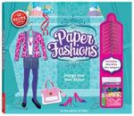 Paper Fashions : Design your own Styles : Klutz Series - Klutz