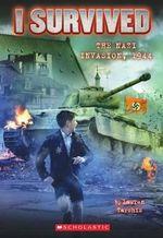 The Nazi Invasion, 1944 : I Survived (Quality) - Lauren Tarshis