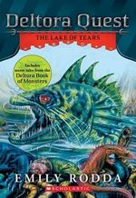 Deltora Quest #2 : The Lake of Tears - Emily Rodda