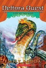 Deltora Quest #3 : City of the Rats - Emily Rodda