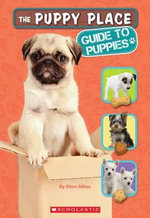 The Puppy Place : Guide to Puppies - Ellen Miles