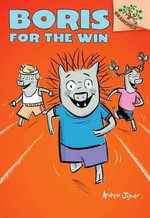 Boris for the Win : Boris for the Win (a Branches Book) - Library Edition - Andrew Joyner