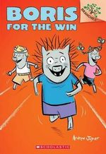 Boris for the Win : Boris for the Win (a Branches Book) - Andrew Joyner