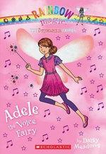 Superstar Fairies #2: Adele the Voice Fairy : A Rainbow Magic Book - Daisy Meadows