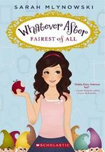 Fairest of All : Fairest of All - Sarah Mlynowski