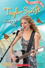 Taylor Swift : The Story of Me - Molly Hodgin