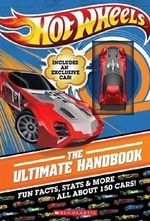 Hot Wheels : The Ultimate Handbook - Inc Scholastic