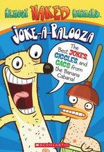 Almost Naked Animals : Joke-A-Palooza Book - Howie Dewin