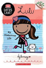 Lulu : My Glamorous Life - Kyla May