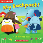 Skip Hop : My Backpack! - Scholastic, Inc.