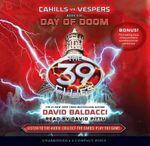 Day of Doom : Cahills vs. Vespers Book 6: Day of Doom - Audio Library Edition - David Baldacci