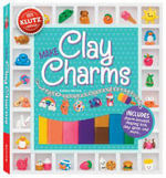 Make Clay Charms : Klutz Series - Kaitlyn Nichols