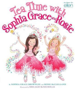 Tea Time with Sophia Grace and Rosie - Sophia Grace Brownlee