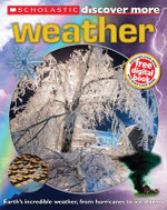 Scholastic Discover More : Weather - Penelope Arlon