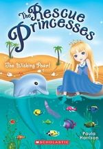The Rescue Princesses #2 : Wishing Pearl - Paula Harrison