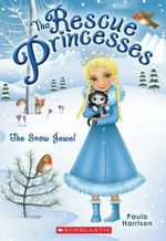 The Snow Jewel : The Snow Jewel - Paula Harrison