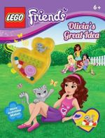 Lego Friends : Olivia's Great Idea - Scholastic, Inc.