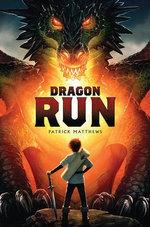 Dragon Run - Patrick Matthews