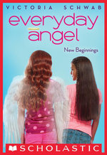 Everyday Angel #1 : New Beginnings - Victoria Schwab