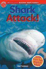 Shark Attack! : Shark Attack! - Gail Tuchman