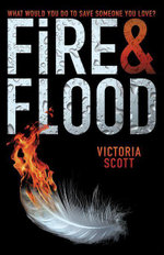 Fire & Flood - Victoria Scott