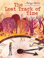 The Lost Track of Time - Paige Britt