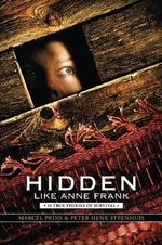 Hidden Like Anne Frank : Fourteen True Stories of Survival - Marcel Prins