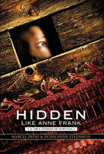 Hidden Like Anne Frank : 14 True Stories of Survival - Marcel Prins