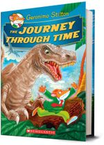 The Journey Through Time : Geronimo Journey Through Time - Geronimo Stilton