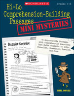 Hi-Lo Comprehension-Building Passages : Mini-Mysteries: 15 Reproducible Passages With Comprehension Questions That Guide Students to Infer, Visualize, - Bill Doyle