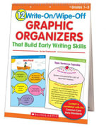 12 Write-On/Wipe-Off Graphic Organizers That Build Early Writing Skills (Flip Chart) : Instant, Standards-Based Graphic Organizers That Help Every Chil - Liza Charlesworth