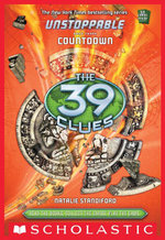 The 39 Clues : Unstoppable Book 3: Countdown - Natalie Standiford