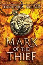 Mark of the Thief : Praetor War Series - Jennifer A. Nielsen