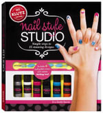 Klutz : Nail Style Studio : Simple Steps to Painting 25 Stunning Designs - Eva Steele-Staccio