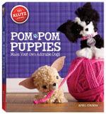 Pom-Pom Puppies : Klutz Series - April Chorba