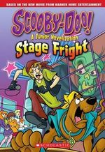 Scooby-Doo : Stage Fright Junior Novel - Kate Howard