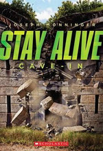 Stay Alive #2 : Cave-In - Joseph Monninger