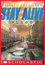 Stay Alive #4 : Flood - Joseph Monninger