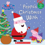 Peppa Pig : Peppa's Christmas - Scholastic, Inc.