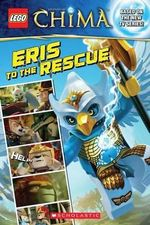 Lego Legends of Chima : Eris to the Rescue (Comic Reader #3) - Marilyn Easton