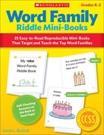 Word Family Riddle Mini-Books : 35 Easy-to-Read Reproducible Mini-Books That Target and Teach the Top Word Families - Lorrie L. Birchall