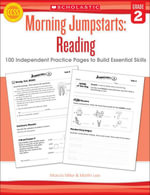 Morning Jumpstarts : Reading: Grade 2: 100 Independent Practice Pages to Build Essential Skills - Marcia Miller