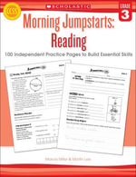 Morning Jumpstarts : Reading: Grade 3: 100 Independent Practice Pages to Build Essential Skills - Marcia Miller