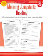 Morning Jumpstarts : Reading: Grade 4: 100 Independent Practice Pages to Build Essential Skills - Marcia Miller