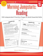 Morning Jumpstarts : Reading: Grade 5: 100 Independent Practice Pages to Build Essential Skills - Marcia Miller