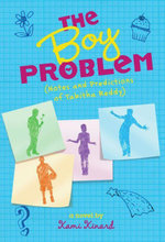 The Boy Problem : Notes and Predictions of Tabitha Reddy - Kami Kinard