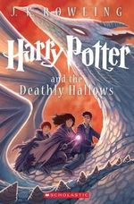 Harry Potter and the Deathly Hallows : Harry Potter : Book 7 - J K Rowling