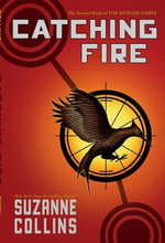 Catching Fire (the Second Book of the Hunger Games) : Collector's Edition - Suzanne Collins
