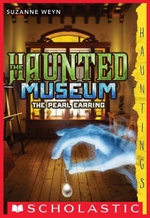 The Haunted Museum #3 : The Pearl Earring - Suzanne Weyn